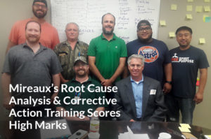 Mireaux's Root Cause Analysis and Corrective Action Training Scores High Marks